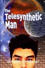 The Telesynthetic Man