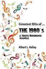 Greatest Hits of ... the 1980's
