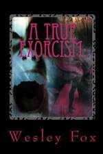 A True Exorcism