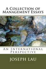A Collection of Management Essays
