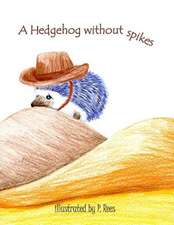 A Hedgehog Without Spikes