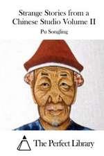 Strange Stories from a Chinese Studio Volume II