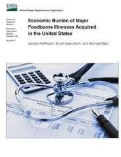 Economic Burden of Major Foodborne Illnesses Acquired in the United States