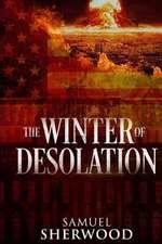 The Winter of Desolation