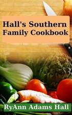 Hall's Southern Family Cookbook