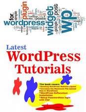 Latest Wordpress Tutorials
