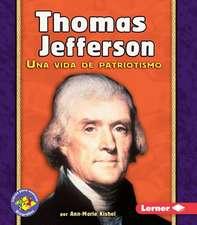 Thomas Jefferson: Una Vida de Patriotismo