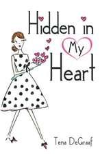 Hidden in My Heart