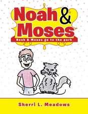 Noah & Moses