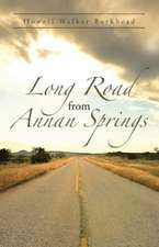 Long Road from Annan Springs