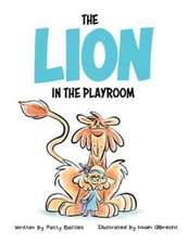 The Lion in the Playroom