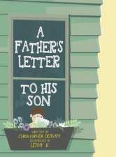 A Father's Letter To His Son