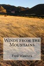 Winds from the Mountains