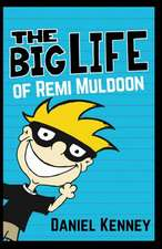 The Big Life of Remi Muldoon