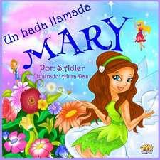 Un Hada Iiamada Mary