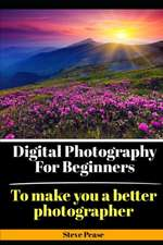 Digital Photography Landscape Projects:  To Make You a Better Photographer