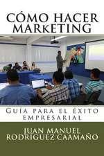 Como Hacer Marketing