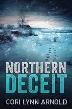 Northern Deceit