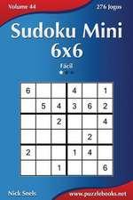 Sudoku Mini 6x6 - Facil - Volume 44 - 276 Jogos