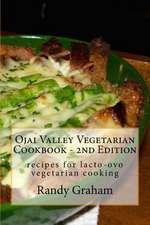 Ojai Valley Vegetarian Cookbook - 2nd Edition
