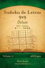 Sudoku de Letras 9x9 Deluxe - Facil Ao Extremo - Volume 11 - 468 Jogos