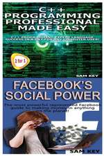 C++ Programming Professional Made Easy & Facebook Social Power