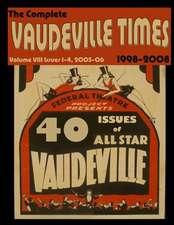 Vaudeville Times Volume VIII