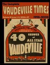 Vaudeville Times Volume IX