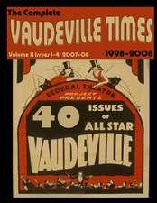 Vaudeville Times Volume X