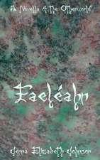 Faeleahn - A Novella of the Otherworld
