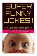 Super Funny Jokes