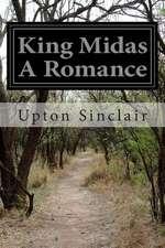 King Midas a Romance