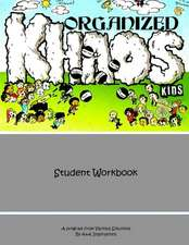 Organized Khoas Kids Student Workbook