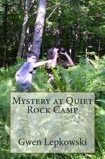 Mystery at Quiet Rock Camp