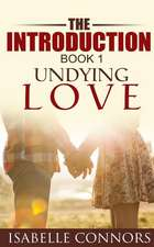 The Introduction (Undying Love#1)