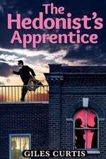 The Hedonist's Apprentice
