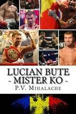 Lucian Bute - Mister Ko