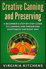 Creative Canning and Preserving