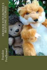 Frankie Foulbowel's Bedtime Stories