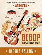 The Bebop Guitar Improv Series Vol 1 - Workbook