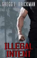 Illegal Intent