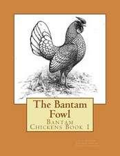 The Bantam Fowl
