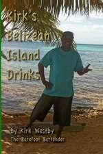 Kirk's Belizean Island Drinks