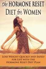 The Hormone Reset Diet for Women