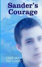 Sander's Courage