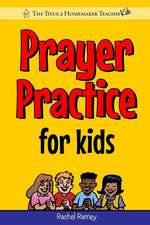 Prayer Practice for Kids