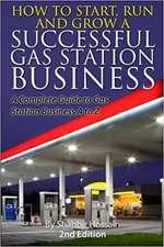 How to Start, Run and Grow a Successful Gas Station Business