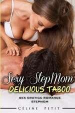 Sexy Stepmom - Delicious Taboo