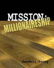 Mission to Millionaireship