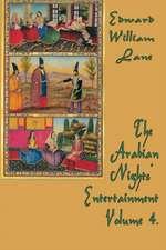 The Arabian Nights' Entertainment Volume 4.